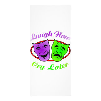 Laugh Now Cry Later Masks Customized Rack Card
