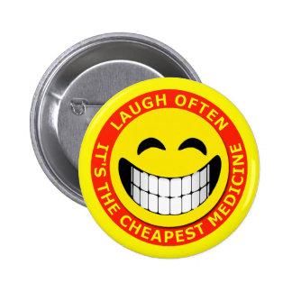 LAUGH OFTEN, IT'S THE CHEAPEST MEDICINE 2 INCH ROUND BUTTON