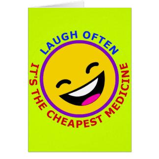Laugh Often, It's The Cheapest Medicine Card