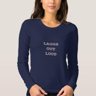 Laugh Out Loud Shirt