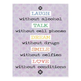Laugh, Talk, Dream, Smile, Love Postcard