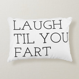 laugh til you fart quote bestselling accent pillow
