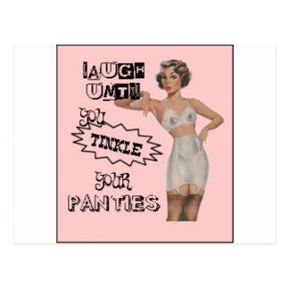 Laugh Until You Tinkle Your Panties Postcard