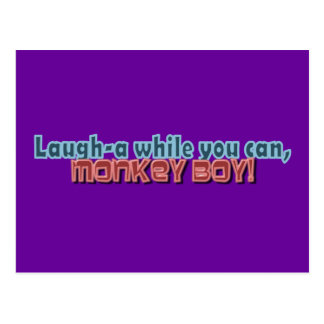 Laugh While You Can Monkey Boy Design Postcard
