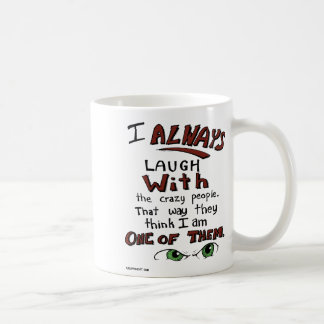 Laugh with the Green Eyed People Mug