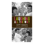 Laughing All The Way Holiday Photo Card Photo Card