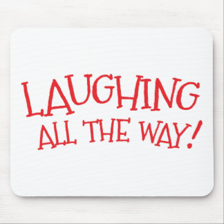 Laughing all the way mouse pad