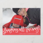 """Laughing All the Way Script Holiday Photo Card<br><div class=""""desc"""">This holiday photo card features holiday script that uniquely overlaps your full bleed photo,  with customizable greeting and name.</div>"""