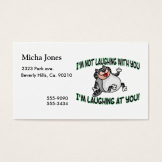 Laughing At You Cat Business Card