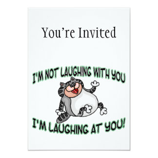 Laughing At You Cat Card