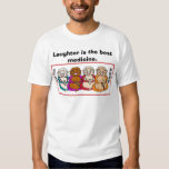 laughing buddha, Laughter is the best medicine. T-shirt