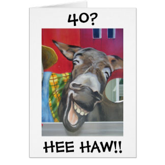 """LAUGHING DONKEY GREETING"" FOR ""40th"" BIRTHDAY Card"
