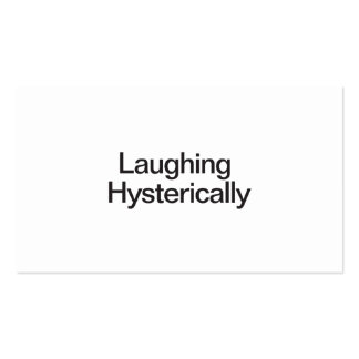 Laughing Hysterically Business Cards