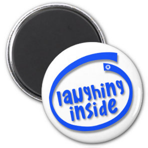 Laughing Inside Magnet