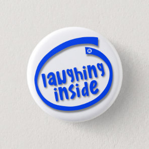 Laughing Inside Pinback Button