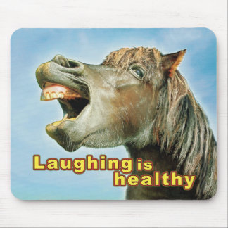 Laughing is healthy mouse pad