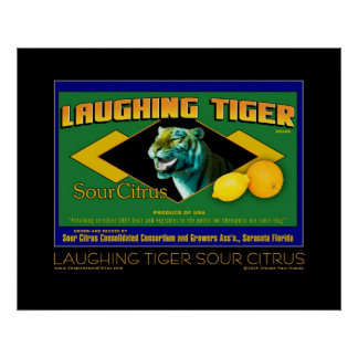 Laughing Tiger Sour Citrus fine art poster