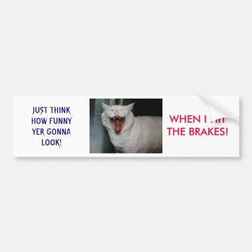 LaughMyFucckinAzzOff Car Bumper Sticker