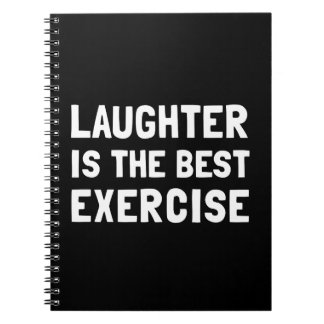 Laughter Best Exercise Spiral Notebook