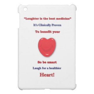 Laughter clinically proven to benefit your heart iPad mini cover