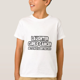 Laughter Cures Cancer T-Shirt