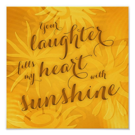 laughter fills my heart with sunshine typography poster