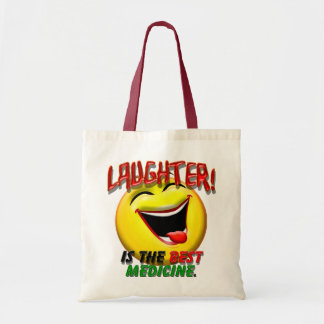 Laughter is the Best Medicine Budget Tote Bag