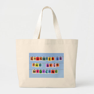 Laughter is the best medicine jumbo tote bag