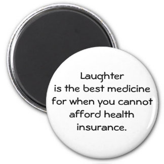 Laughter is the best medicine for when you 01 magnet