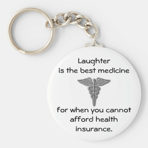 Laughter is the best medicine for when you 02 key chains