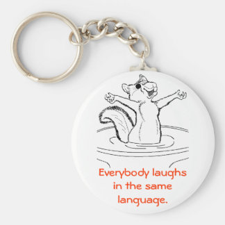 Laughter is Universal Keychain