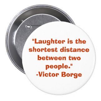 Laughter Pinback Button