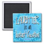 Laughter Refrigerator Magnet