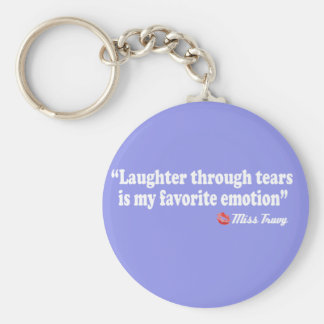 Laughter through tears key chain