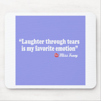 Laughter through tears mouse pad