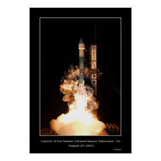 Launch of the Spitzer Infrared Space Telescope Poster