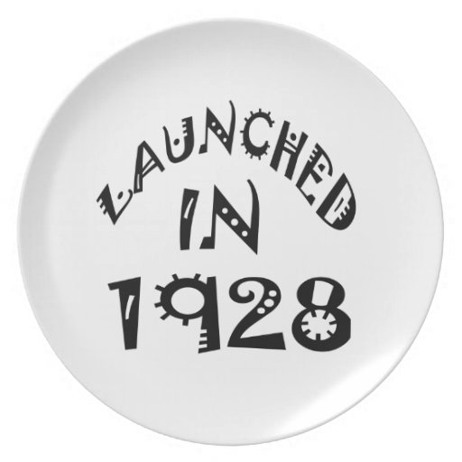 Launched In 1928 Party Plate