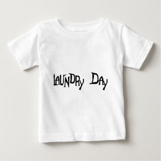 Laundry Day Baby T-Shirt