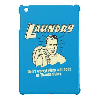 Laundry: Don't Worry Mom Thanksgiving iPad Mini Cases