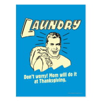 Laundry: Don't Worry Mom Thanksgiving Postcard
