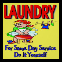 LAUNDRY- For Same Day Service Do It Yourself posters