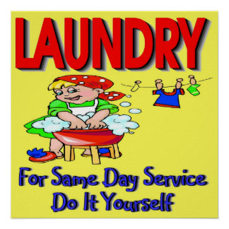 LAUNDRY- For Same Day Service Do It Yourself Poster