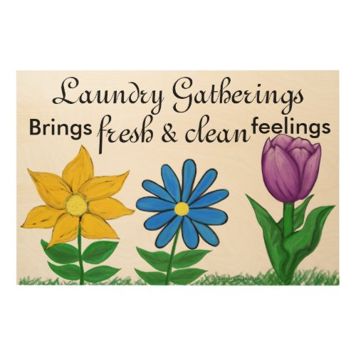 Laundry Gatherings Floral Wood Print