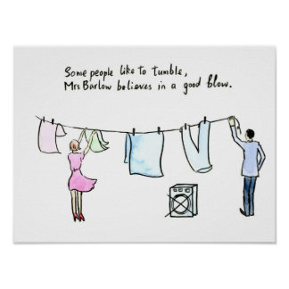 """Laundry joke wife put out washing """"good blow"""" poster"""