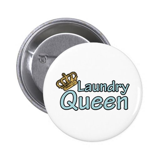 Laundry Queen with Crown 2 Inch Round Button