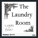 """Laundry Room Sign Wall Decal<br><div class=""""desc"""">A humorous touch of class for any laundry area.</div>"""