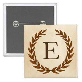 Laurel Wreath on Parchment Monogram Initial E Pinback Button