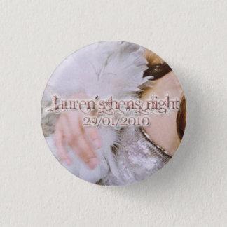 Lauren's Hens Night badges Button