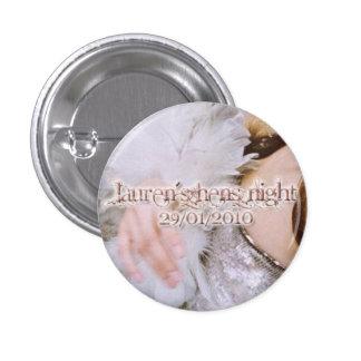 Lauren's Hens Night badges Pins
