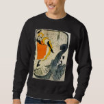 Lautrec: Jane Avril Dancing the Can-Can Pull Over Sweatshirts